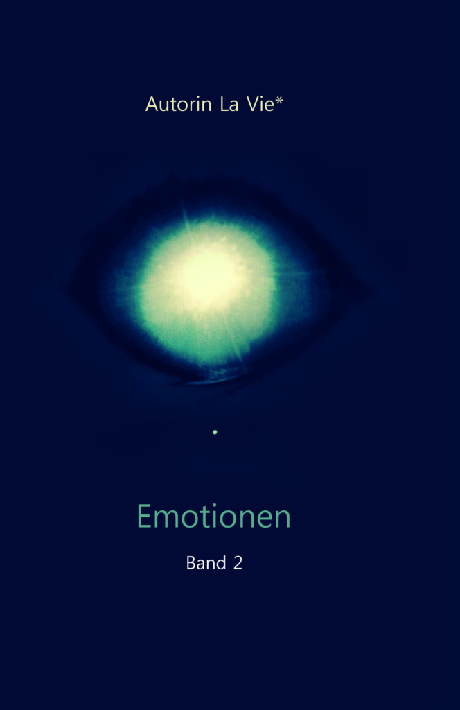 Emotionen, Band 2