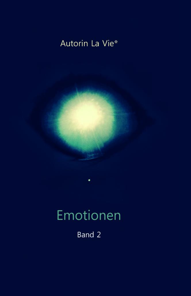 Emotionen, Band 2